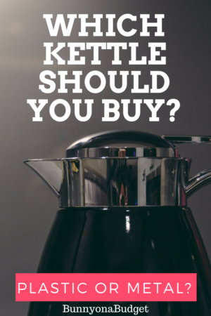 WHICH KETTLE SHOULD YOU BUY  e1511794056481 Should You Buy a Metal or Plastic Kettle?